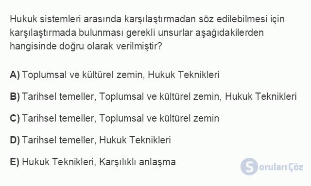 HUK101U 3. Ünite Hukuk Sistemleri ve Türk Hukuk Tarihi Testi I 9. Soru