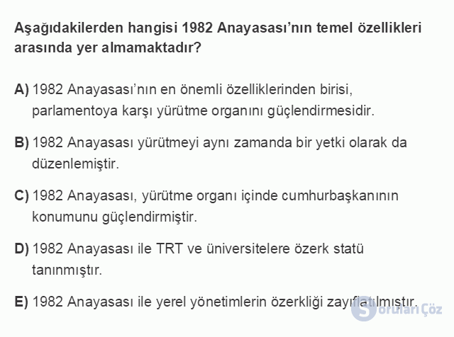 HUK107U 2. Ünite Anayasaların Yapılması ve 1982 Anayasası Testi I 5. Soru