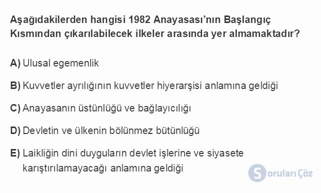 HUK107U 4. Ünite 1982 Anayasası'na Göre Devletin Temel Nitelikleri Testi I 7. Soru