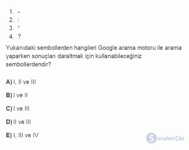 BİL101U 7. Ünite İnternet'in Etkin Kullanımı ve İnternet Güvenliği Testi I 16. Soru
