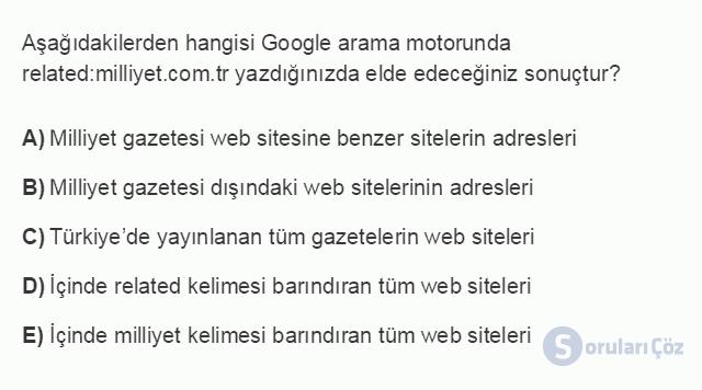 BİL101U 7. Ünite İnternet'in Etkin Kullanımı ve İnternet Güvenliği Testi I 17. Soru