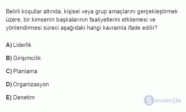 İŞL104U 5. Ünite Liderlik Testi I 9. Soru