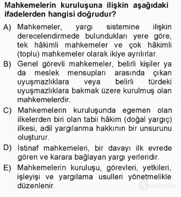 Yargı Örgütü ve Tebligat Hukuku Tek Ders Sınavı 1. Soru