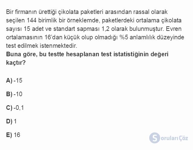 İST203U 7. Ünite IST203U 07. İstatistiksel Tahminleme ve Karar Alma Testi I 19. Soru