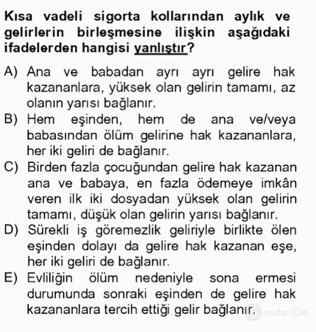 Sosyal Güvenlik Hukuku Tek Ders Sınavı 18. Soru