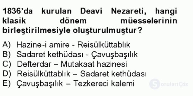 Türk İdare Tarihi Tek Ders Sınavı 11. Soru
