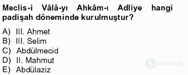 Türk İdare Tarihi Tek Ders Sınavı 12. Soru