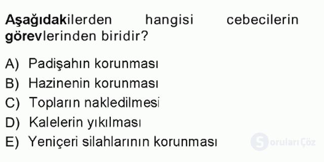 Türk İdare Tarihi Tek Ders Sınavı 9. Soru