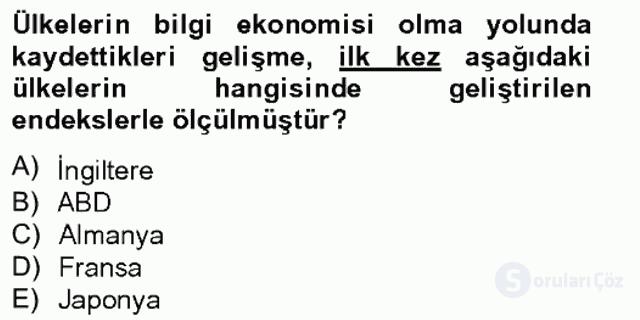 Bilgi Ekonomisi Tek Ders Sınavı 5. Soru