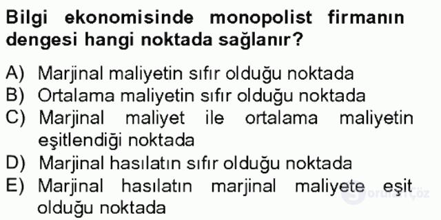 Bilgi Ekonomisi Tek Ders Sınavı 8. Soru
