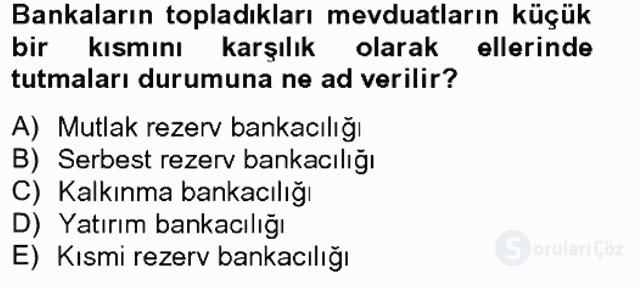 Para Politikası Tek Ders Sınavı 1. Soru
