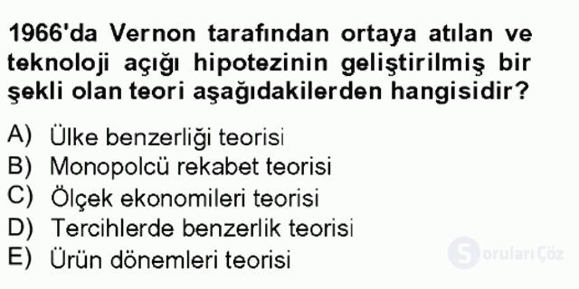 Uluslararası İktisat Teorisi Tek Ders Sınavı 11. Soru