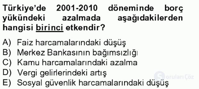 Türkiye Ekonomisi Tek Ders Sınavı 6. Soru