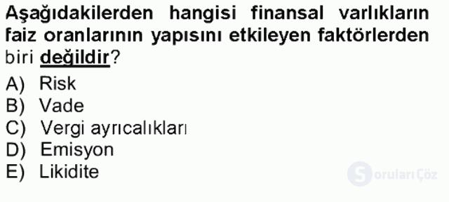 Finansal Ekonomi Tek Ders Sınavı 6. Soru