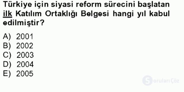 Avrupa Birliği ve Türkiye İlişkileri Tek Ders Sınavı 11. Soru