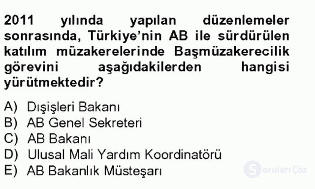 Avrupa Birliği ve Türkiye İlişkileri Tek Ders Sınavı 18. Soru