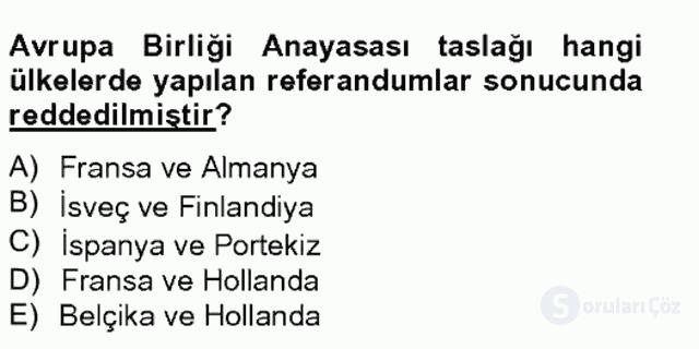 Avrupa Birliği ve Türkiye İlişkileri Tek Ders Sınavı 20. Soru