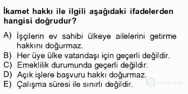 Avrupa Birliği ve Türkiye İlişkileri Tek Ders Sınavı 3. Soru