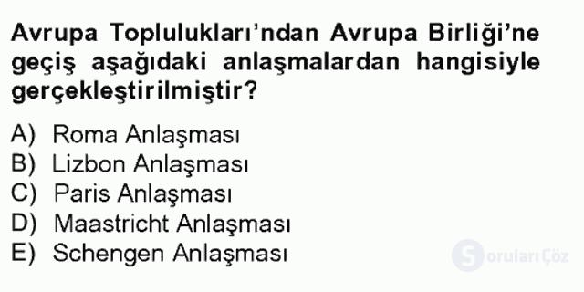 Avrupa Birliği ve Türkiye İlişkileri Tek Ders Sınavı 4. Soru