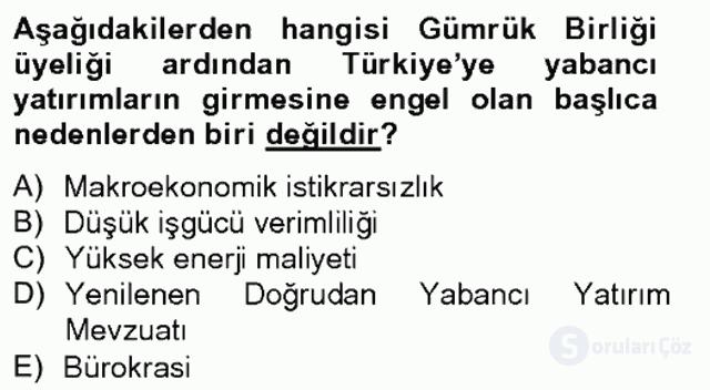 Avrupa Birliği ve Türkiye İlişkileri Tek Ders Sınavı 5. Soru