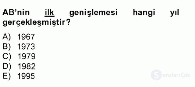 Avrupa Birliği ve Türkiye İlişkileri Tek Ders Sınavı 6. Soru