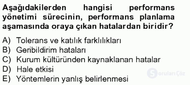 Performans Yönetimi Tek Ders Sınavı 18. Soru
