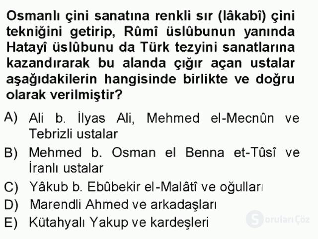 İslâm Sanatları Tarihi Tek Ders Sınavı 14. Soru