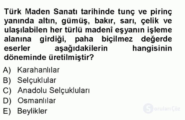 İslâm Sanatları Tarihi Tek Ders Sınavı 17. Soru