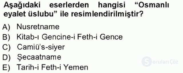 İslâm Sanatları Tarihi Tek Ders Sınavı 7. Soru