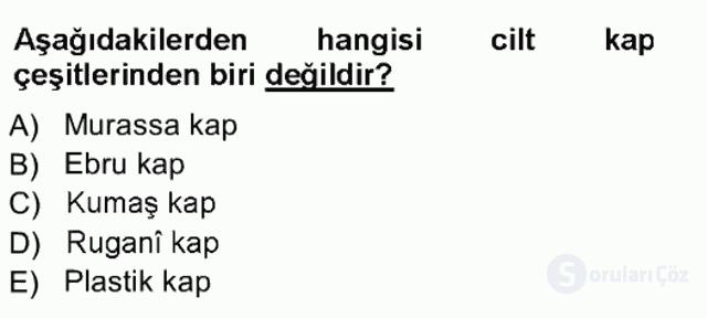 İslâm Sanatları Tarihi Tek Ders Sınavı 8. Soru