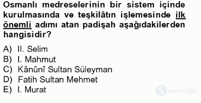 İslâm Kurumları ve Medeniyeti Tek Ders Sınavı 15. Soru