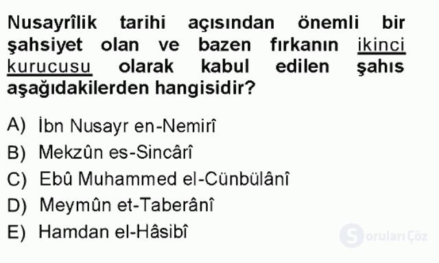 İslâm Mezhepleri Tarihi Tek Ders Sınavı 14. Soru