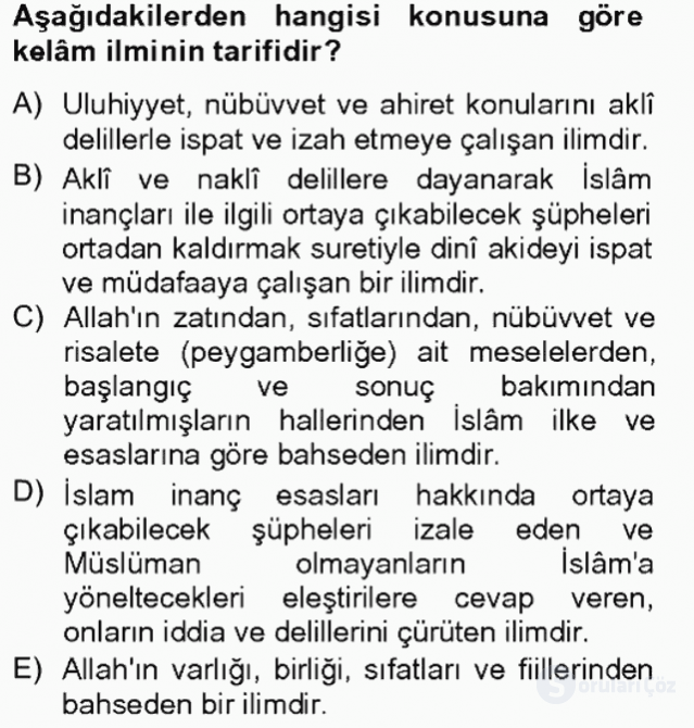 Kelâm'a Giriş Tek Ders Sınavı 1. Soru
