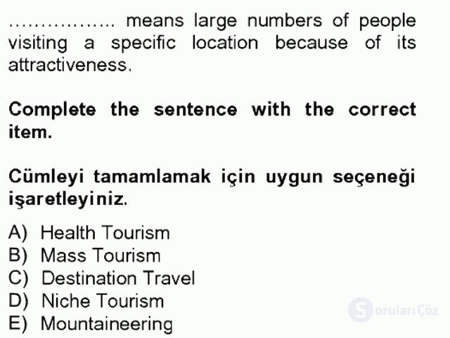 Turizm İçin İngilizce II Tek Ders Sınavı 3. Soru