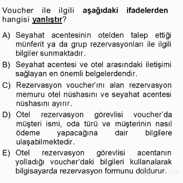 Otel İşletmelerinde Konaklama Hizmetleri Tek Ders Sınavı 6. Soru