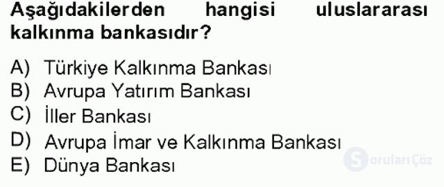 Finansal Kurumlar Bahar Dönemi Final 8. Soru