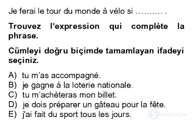 Fransızca II Bahar Dönemi Final 16. Soru