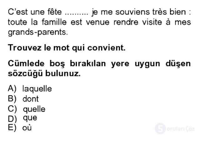 Fransızca II Bahar Dönemi Final 18. Soru