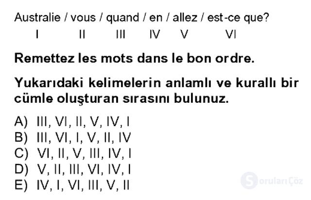 Fransızca II Bahar Dönemi Final 4. Soru