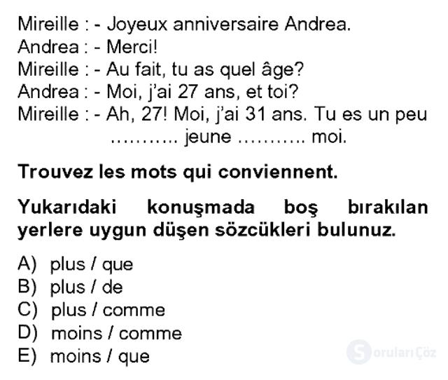 Fransızca II Bahar Dönemi Final 6. Soru