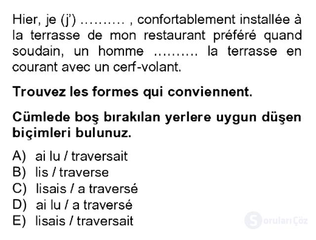 Fransızca II Bahar Dönemi Final 12. Soru