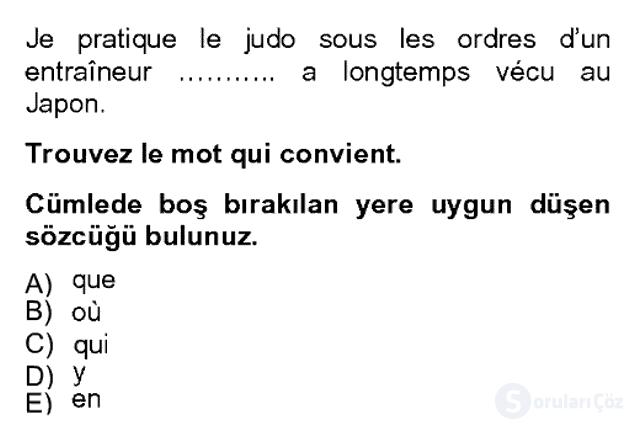 Fransızca II Bahar Dönemi Final 5. Soru