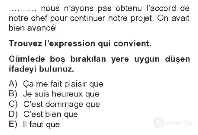 Fransızca IV Bahar Dönemi Final 10. Soru