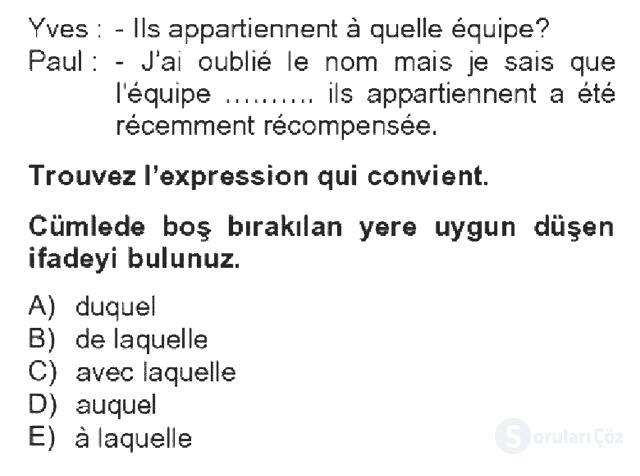 Fransızca IV Bahar Dönemi Final 14. Soru