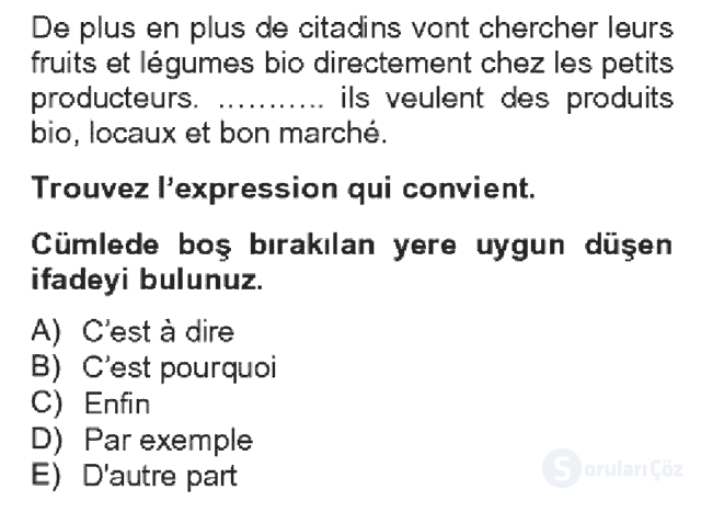 Fransızca IV Bahar Dönemi Final 6. Soru