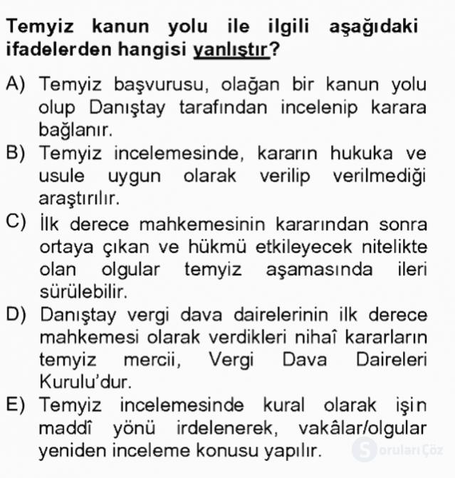 Vergi Yargılaması Hukuku Tek Ders Sınavı 12. Soru