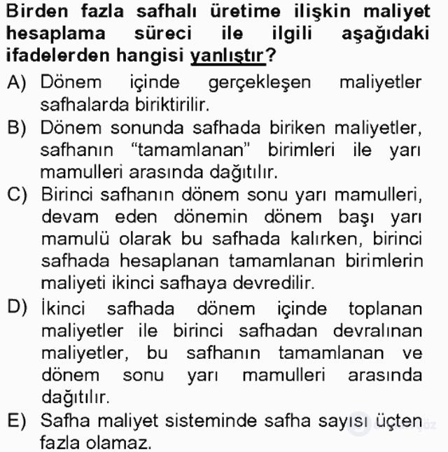 Maliyet Muhasebesi Tek Ders Sınavı 18. Soru