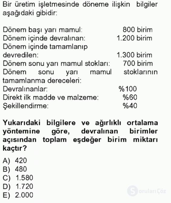 Maliyet Muhasebesi Tek Ders Sınavı 19. Soru