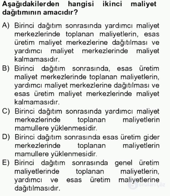 Maliyet Analizleri Tek Ders Sınavı 15. Soru