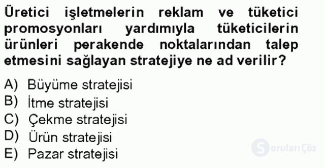 Perakendecilikte Ürün Yönetimi Tek Ders Sınavı 13. Soru